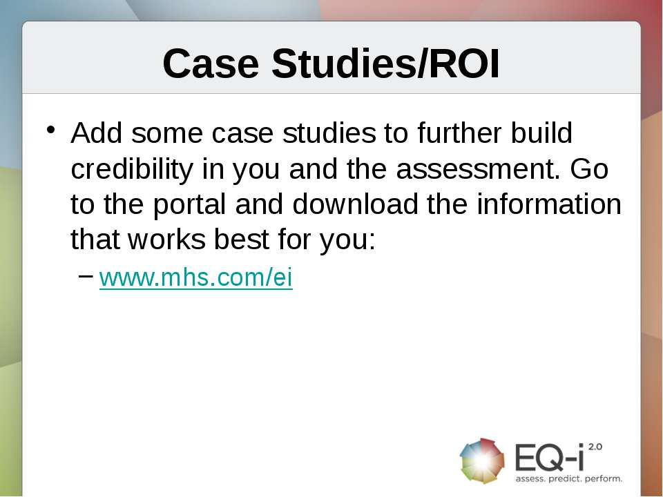 Case Studies/ROI Add some case studies to further build credibility in you an...