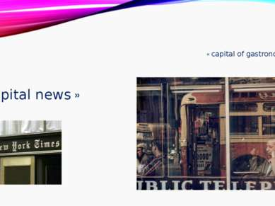 « capital of gastronomy » «capital news »