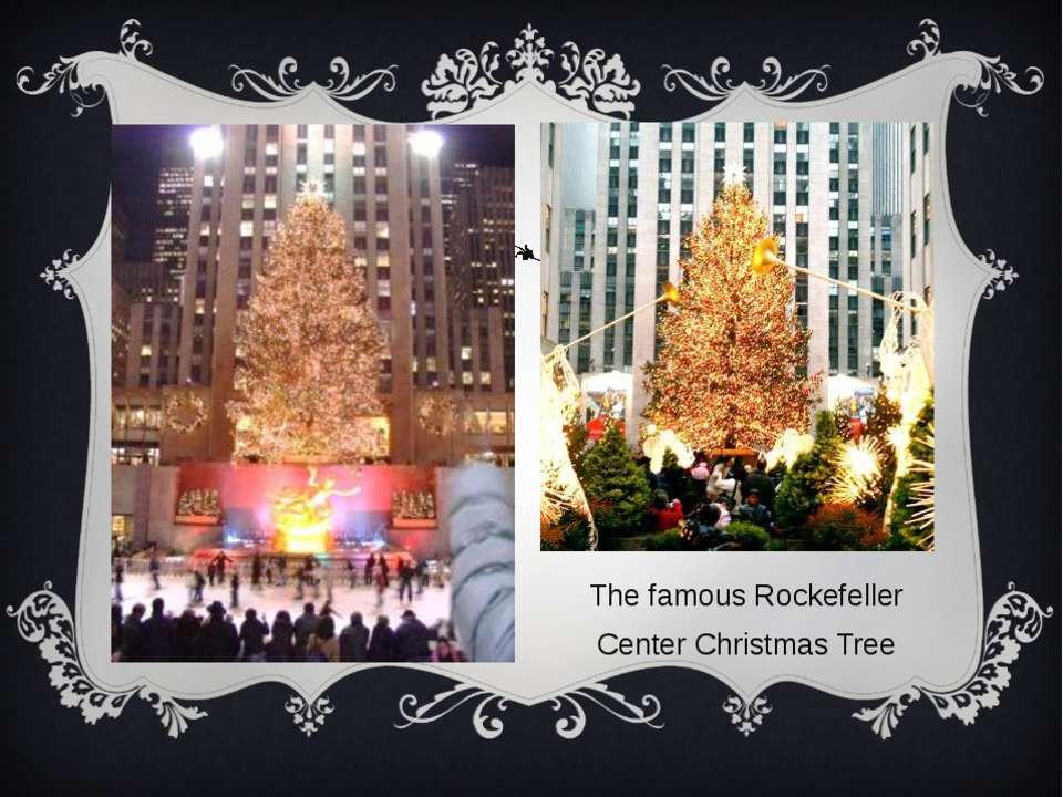 The famous Rockefeller Center Christmas Tree