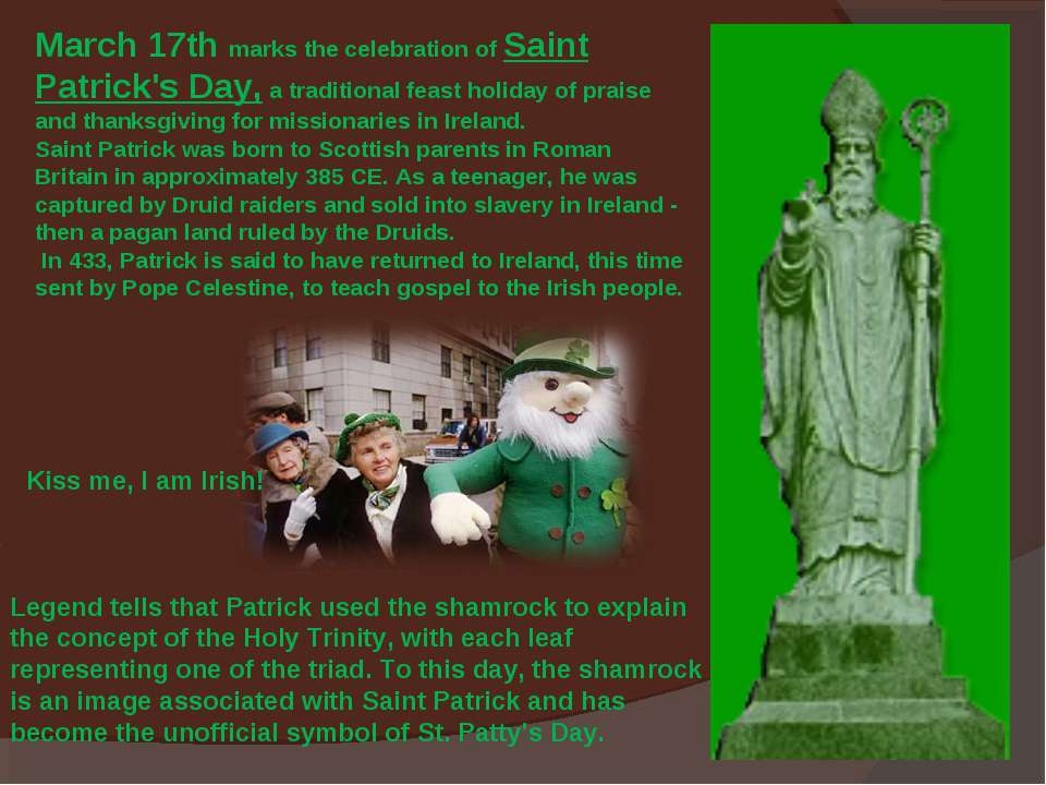 March 17th marks the celebration of Saint Patrick's Day, a traditional feast ...
