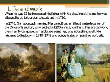 Life and work When he was 13 he impressed his father with his drawing skills ...