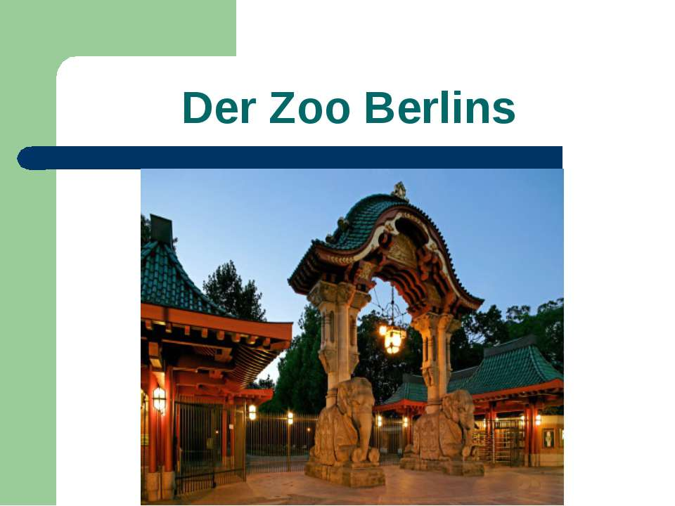 Der Zoo Berlins
