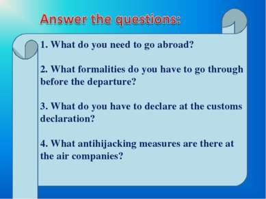 1. What do you need to go abroad? 2. What formalities do you have to go throu...