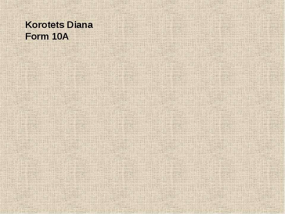 Korotets Diana Form 10A