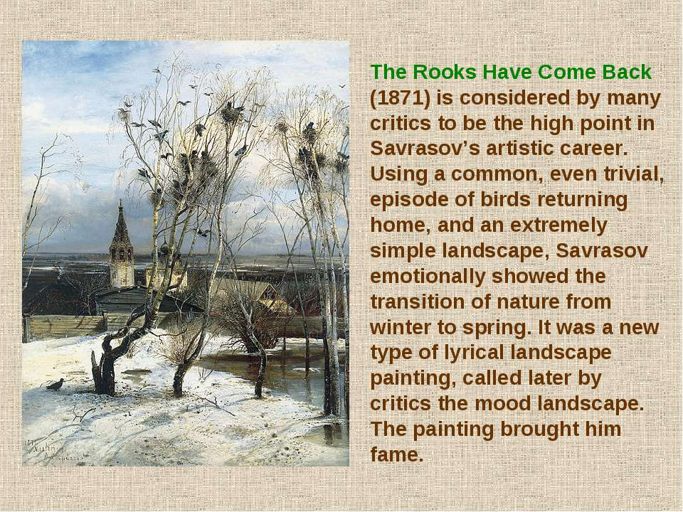 The Rooks Have Come Back (1871) is considered by many critics to be the high ...