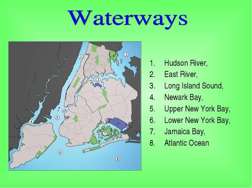 Hudson River, East River, Long Island Sound, Newark Bay, Upper New York Bay, ...
