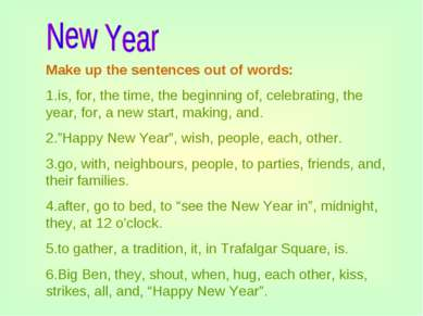 Make up the sentences out of words: 1.is, for, the time, the beginning of, ce...