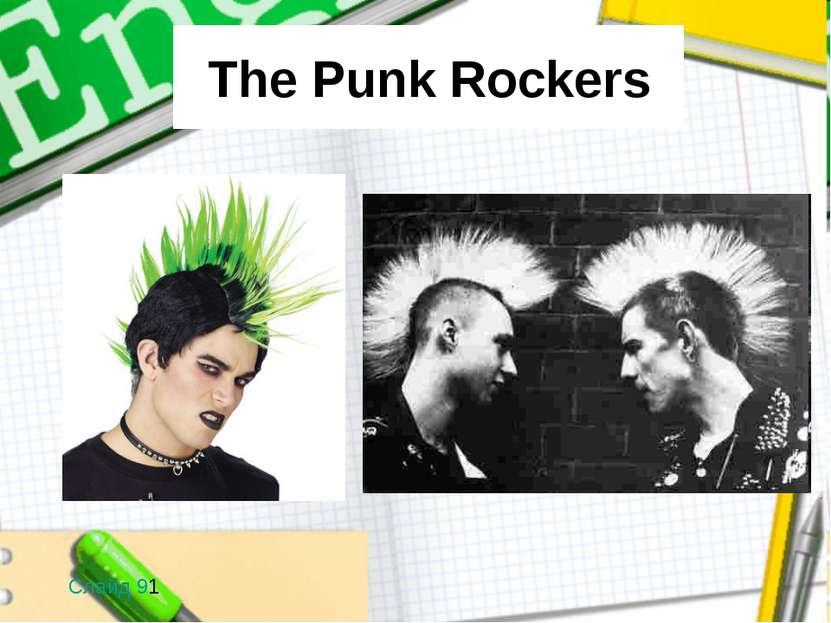 The Punk Rockers Слайд 91