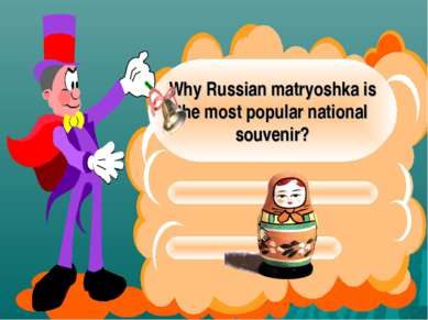 Why Russian matryoshka is the most popular national souvenir?