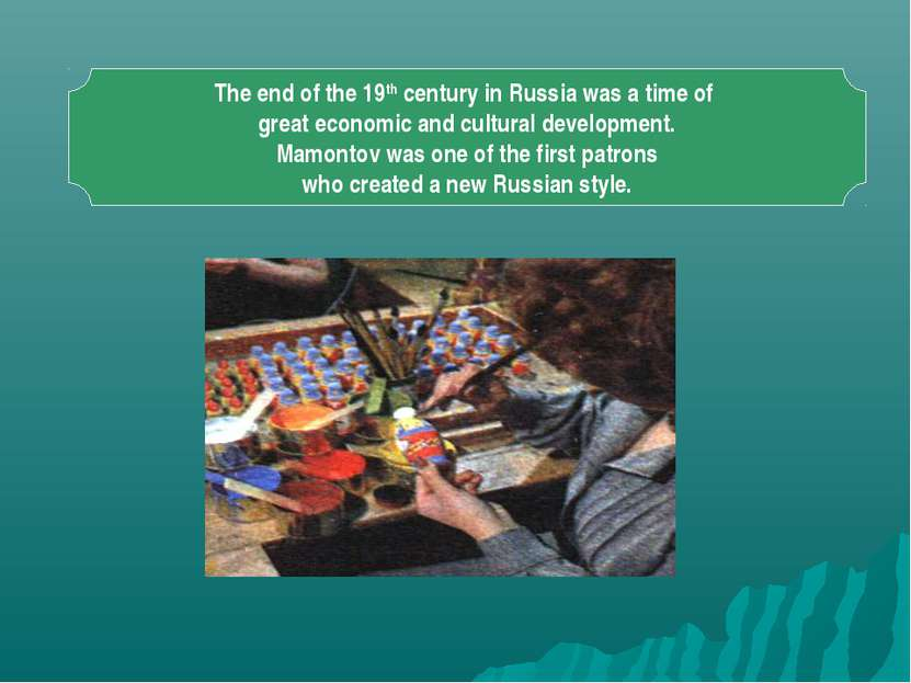 The end of the 19th century in Russia was a time of great economic and cultur...