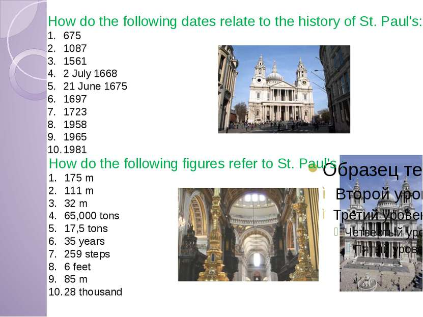 How do the following dates relate to the history of St. Paul's: 675 1087 1561...