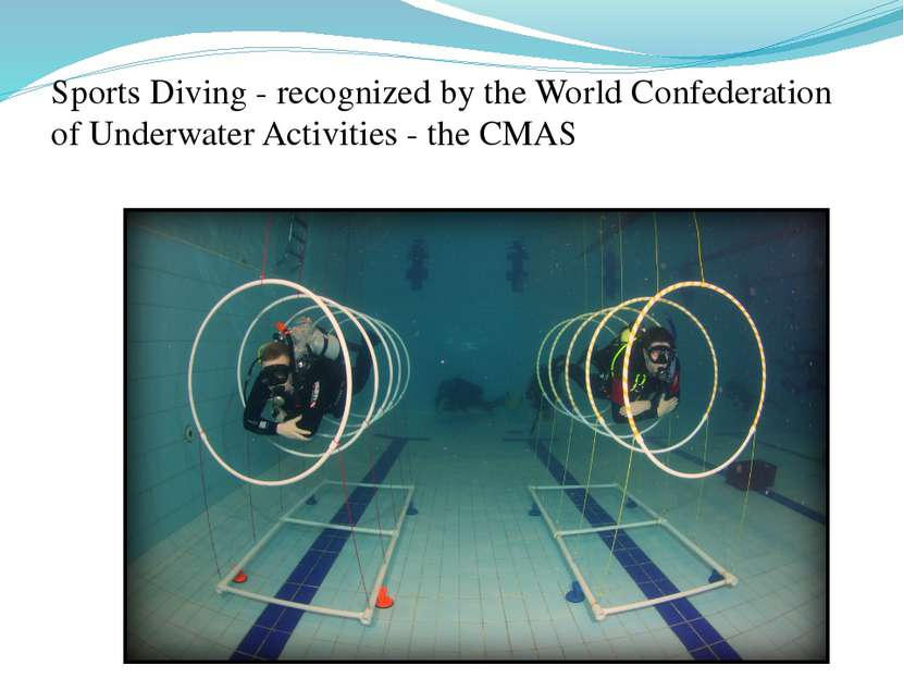 Sports Diving - recognized by the World Confederation of Underwater Activitie...