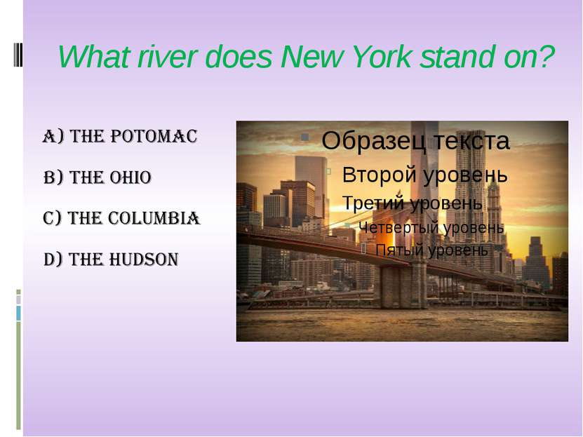 What river does New York stand on?