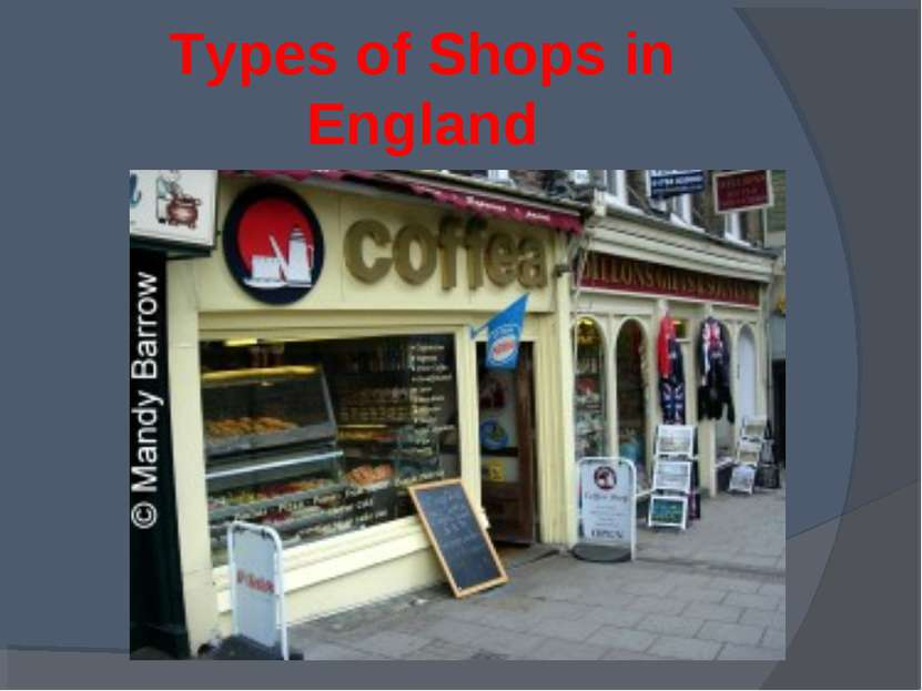 Types of Shops in England