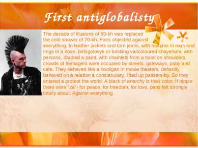 First antiglobalisty The decade of illusions of 60-kh was replaced the cold s...