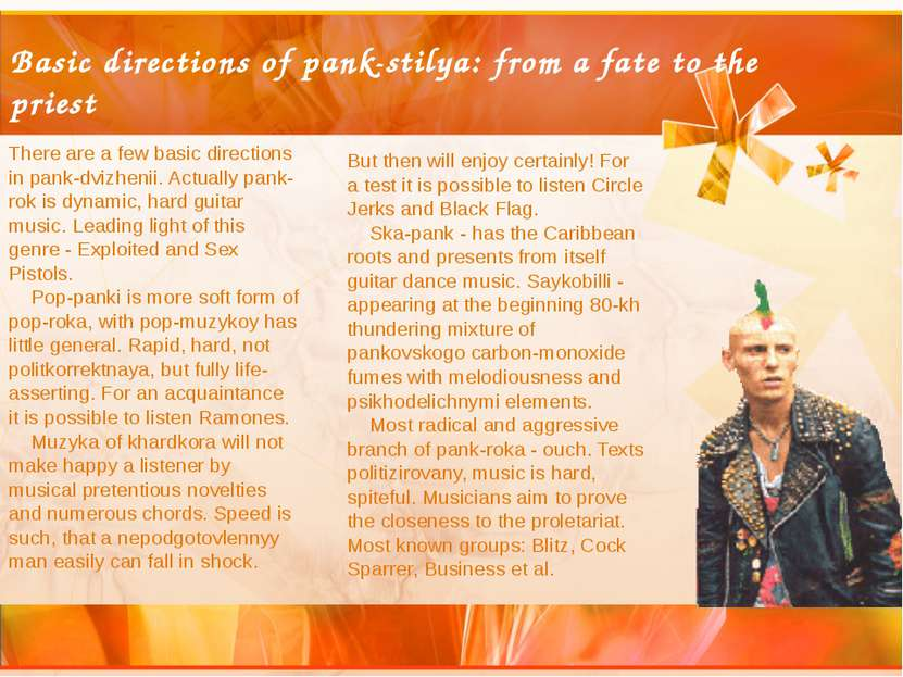 Basic directions of pank-stilya: from a fate to the priest There are a few ba...