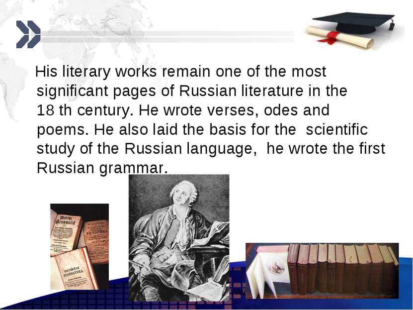 His literary works remain one of the most significant pages of Russian litera...