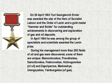 On 29 April 1963 Yuri Georgievich Ervier was awarded the star of the Hero of ...