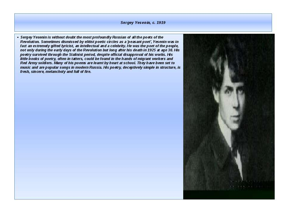 Sergey Yesenin, c. 1919 Sergey Yesenin is without doubt the most profoundly R...