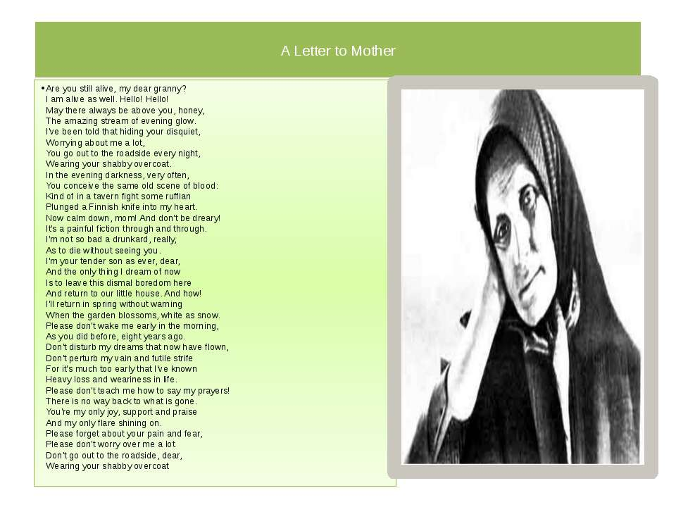 A Letter to Mother Are you still alive, my dear granny? I am alive as well. ...