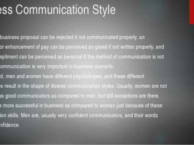 Business Communication Style A good business proposal can be rejected if not ...