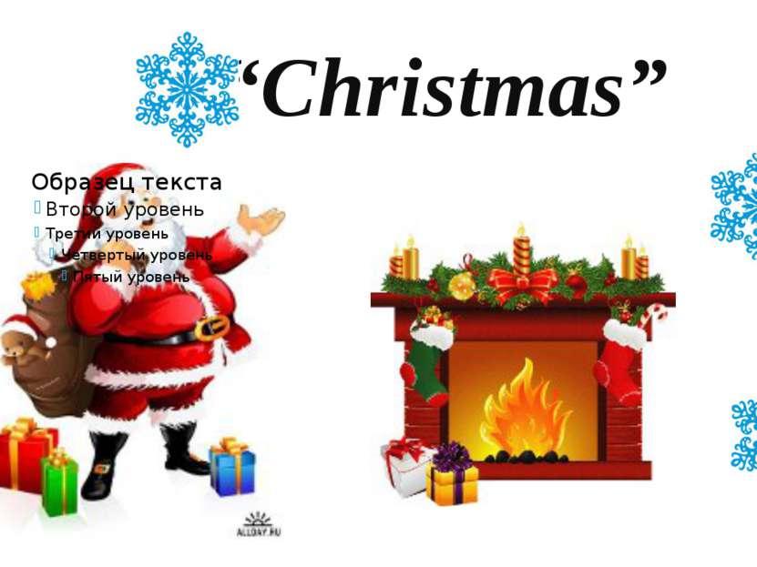"""""""Christmas"""""""