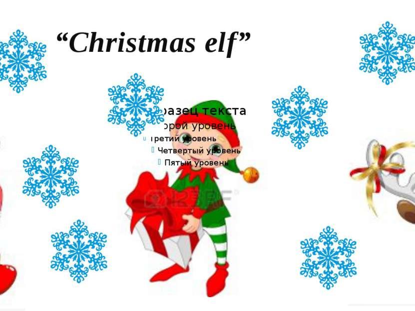 """Christmas elf"""