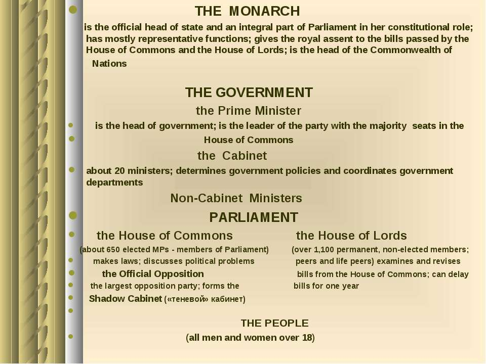 THE MONARCH is the official head of state and an integral part of Parliament ...