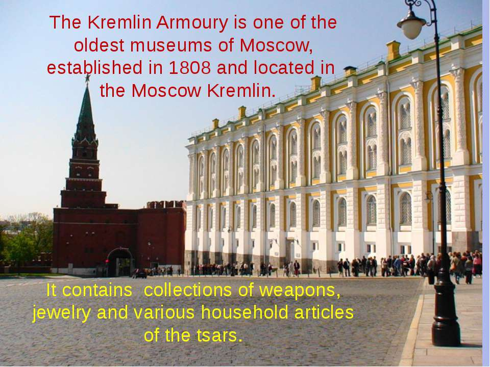 The Kremlin Armoury is one of the oldest museums of Moscow, established in 18...