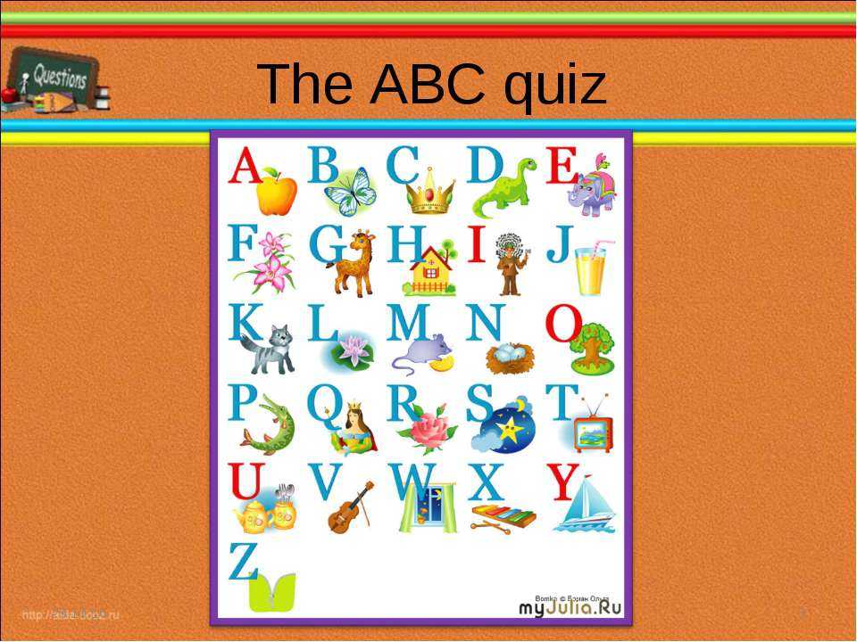 The ABC quiz * *