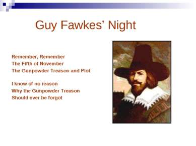 Guy Fawkes' Night Remember, Remember The Fifth of November The Gunpowder Trea...