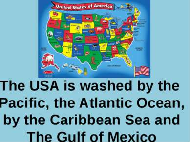 Р. В. Покотило ГОУ СОШ 1200 The USA is washed by the Pacific, the Atlantic Oc...