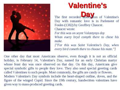 Valentine's Day One other day that most Americans observe, even though it is ...