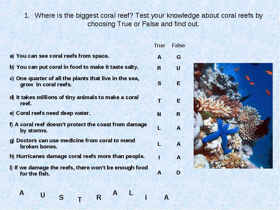 Where is the biggest coral reef? Test your knowledge about coral reefs by cho...