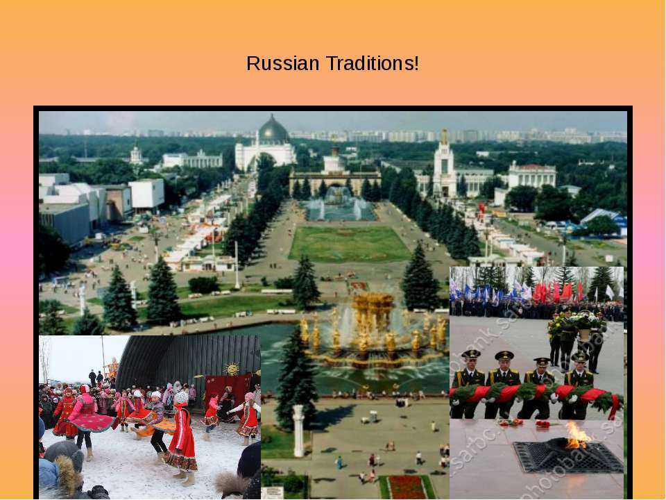 Russian Traditions!
