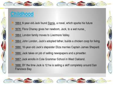 Childhood 1884: 8-year-old Jack found Signia, a novel, which sparks his futur...