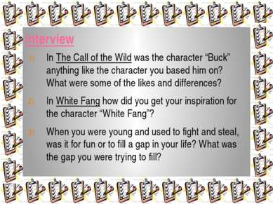 """Interview In The Call of the Wild was the character """"Buck"""" anything like the ..."""