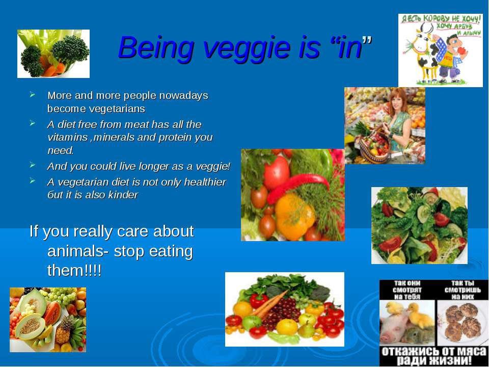 """Being veggie is """"in"""" More and more people nowadays become vegetarians A diet ..."""