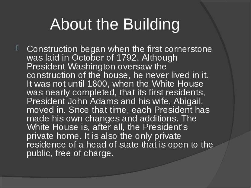 About the Building Construction began when the first cornerstone was laid in ...