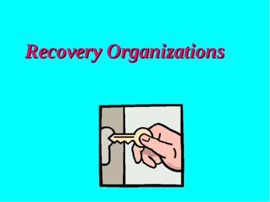 Recovery Organizations