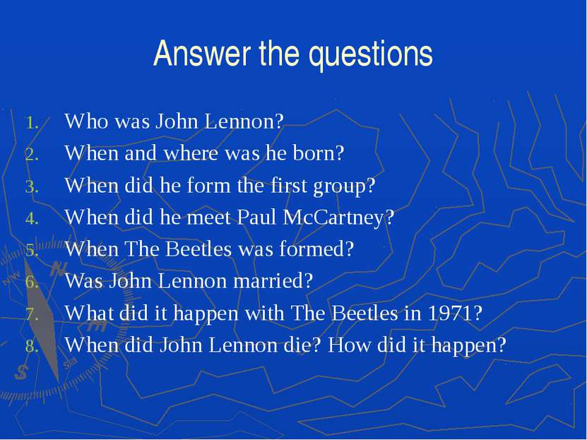 Answer the questions Who was John Lennon? When and where was he born? When di...