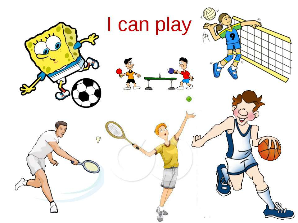 I can play
