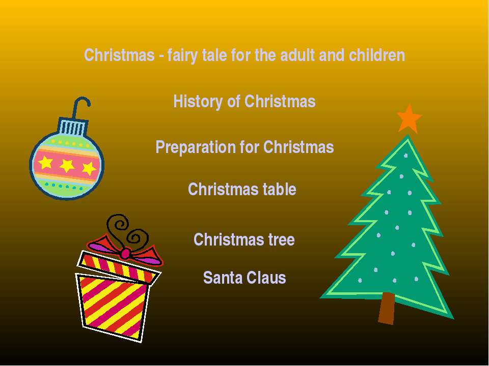 Christmas - fairy tale for the adult and children History of Christmas Prepar...