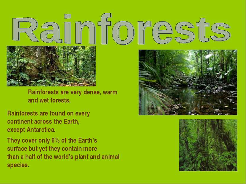 rainforest speech Rainforest is a noun a part of speech -- there are eight -- defines the classification of a word.