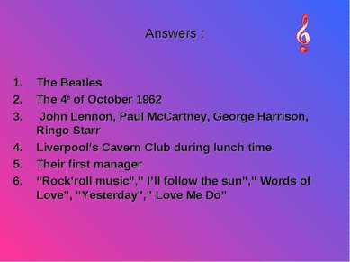 Answers : The Beatles The 4th of October 1962 John Lennon, Paul McCartney, Ge...
