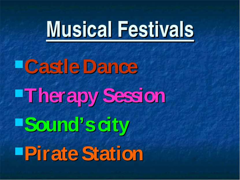 Musical Festivals Castle Dance Therapy Session Sound's city Pirate Station
