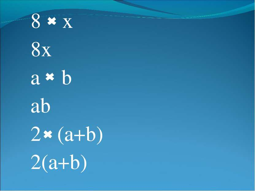 8 x 8x a b ab 2 (a+b) 2(a+b)