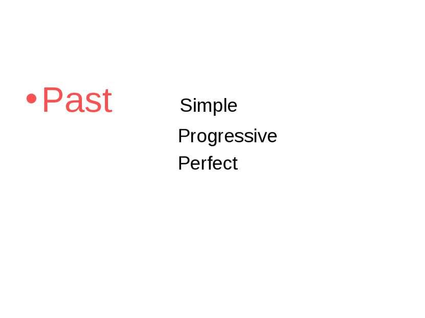 Past Simple Progressive Perfect