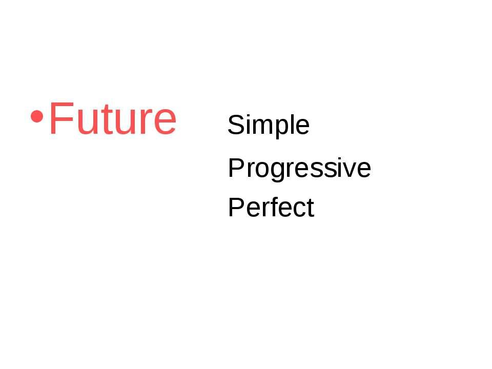 Future Simple Progressive Perfect