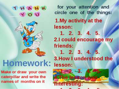 Homework: Make or draw your own caterpillar and write the names of months on ...